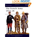 The French Army 1914-18 (Men-at-Arms)