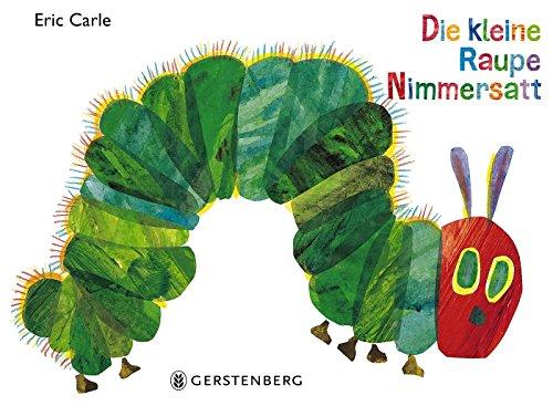 Die kleine Raupe Nimmersatt das Buch von Eric Carle - Preis vergleichen und online kaufen