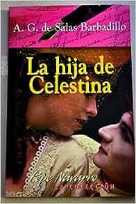 de Celestina: Alonso Jerónimo de Salas Barbadillo: Amazon.com: Books