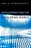 img - for Development and the Developing World: An Introduction by Uma S. Kambhampati (2004-05-21) book / textbook / text book