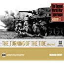 The Second World War Experience Volume 3: Turning of the Tide 1942-44