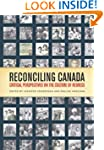 Reconciling Canada: Critical Perspect...
