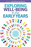 img - for Exploring Well-being in the Early Years book / textbook / text book
