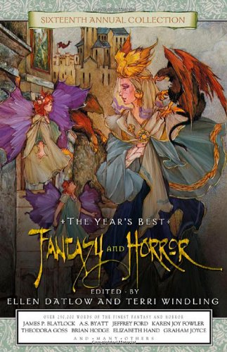 Year's Best Fantasy and Horror: Sixteenth Edition