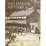 Walhalla Heydayby G. F. and Lee, C. G....