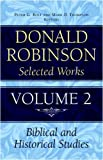 Donald Robinson. Selected Works: Preaching God's Word v.2
