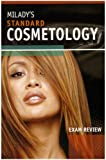 Exam Review for Milady?s Standard Cosmetology 2008