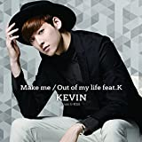 Out of my life feat.K-KEVIN(from U-KISS)