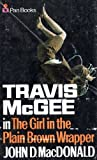 The Girl in the Plain Brown Wrapper (033002888X) by JOHN D. MACDONALD