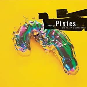 Best Of Pixies:Wave Of Mutilation