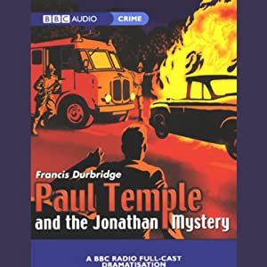 Paul Temple and the Jonathan Mystery (Dramatised) Performance