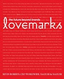 img - for Lovemarks: the future beyond brands book / textbook / text book