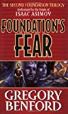 Foundation's Fear (Second Foundation Trilogy) Gregory Benford