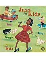 Jazz for Kids:Sing,Clap,Wiggle