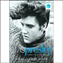 Elvis Presley: The Man, the Life, the Legend (       UNABRIDGED) by Pamela Clarke Keogh Narrated by Anna Fields
