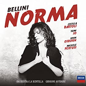 "Bellini: Norma - Critical Edition by Maurizio Biondi and Riccardo Minasi / Act 2 Scene 1 - ""Si, fino all'ore estreme"""