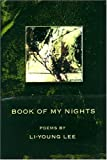 Book of My Nights: Poems (American Poets Continuum, 68) [Paperback]