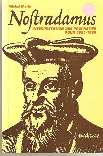 nostradamus-interpretation-des-propheties-pour-1991-1999