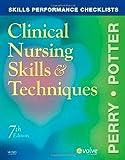 Skills Performance Checklists for Clinical Nursing Skills & Techniques, 7e