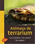 Animaux de terrarium : Les conna�tres...