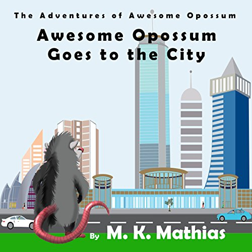 Awesome Opossum Goes to the City cover