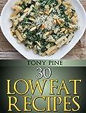 30 Low Fat Recipes