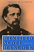 Amazon.com: Winfield Scott Hancock: A Soldier's Life (9780253210586): Jordan: Books