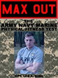 MAX Out the Army, Navy, and Marine Physical Fitness Test