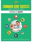 img - for Barron's Common Core Success Grade 6 Math: Preparing Students for a Brilliant Future (Barron's Common Core Success Workbooks) book / textbook / text book