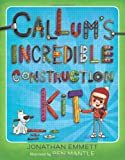 img - for Callum's Incredible Construction Kit book / textbook / text book