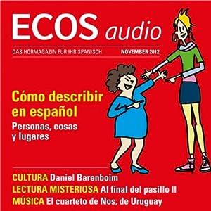 ECOS audio - Cómo describir en español. 11/2012: Spanisch lernen Audio - Orte und Personen beschreiben | [div.]