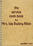 img - for the service cook book by MRS. IDA BAILEY ALLEN (Number two) book / textbook / text book