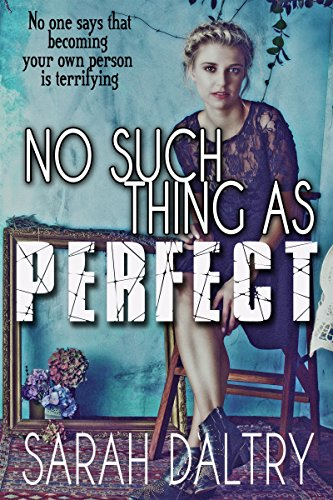 Sarah Daltry - No Such Thing as Perfect (English Edition)