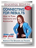 Connecting for Results - How to Turn Contacts into Advocates - Motivational Sales and Customer Service Training DVD Video featuring Shawna Schuh
