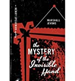 A Henry Spearman Mystery The Mystery of the Invisible Hand (Hardback) - Common