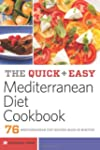 The Quick and Easy Mediterranean Diet...