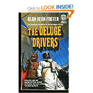 Deluge Drivers (Icerigger Trilogy, Book 3) by Alan Dean Foster