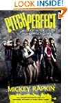 Pitch Perfect (movie tie-in): The Que...