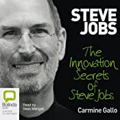 Innovation Secrets of Steve Jobs | [Carmine Gallo]