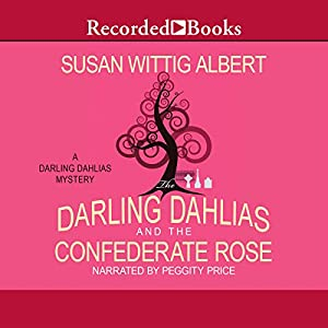 The Darling Dahlias and the Confederate Rose Audiobook