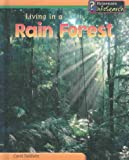 img - for Living in a Rain Forest (Living Habitats) book / textbook / text book