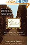 Gilded: How Newport Became America's...