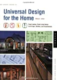 Universal Design for the Home: Great Looking, Great Living Design for All Ages, Abilities, and Circumstances - 1592533817