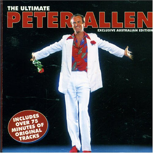 Ultimate Peter Allen [Australian Import]