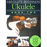 Absolute Beginners Ukulele Book 2 (Book And Cd) Uke Book/Cdby Various