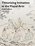 img - for Theorizing Imitation in the Visual Arts: Global Contexts (Art History Special Issues) by Paul Duro (2016-01-19) book / textbook / text book