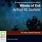 Winds of Evil: An Inspector Napoleon Bonaparte Mystery, Book 8   Arthur W. Upfield