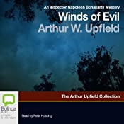 Winds of Evil: An Inspector Napoleon Bonaparte Mystery, Book 8 | [Arthur W. Upfield]