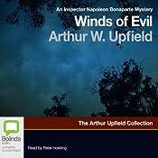 Winds of Evil: An Inspector Napoleon Bonaparte Mystery, Book 8 | Arthur W. Upfield