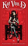The Tattoo Chronicles (Kat Von D)